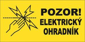 Výstražná cedulka Pozor! Elektrický ohradník